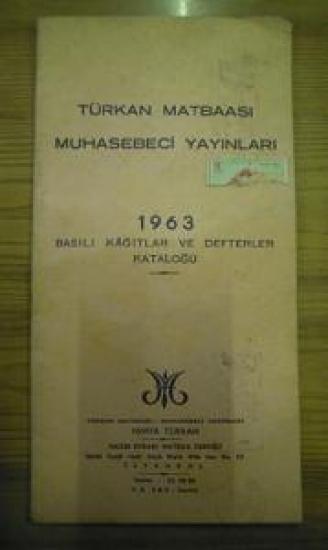 TÜRKAN MATBAASI MUHASEBECİ YAYINLARI 1963 BASILI KAĞITLAR VE DEFTERLER KATALOĞU