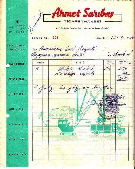 1967 İSTANBULDA  AHMET SARITAŞ TAŞIMACILIK KESİLMİŞ 310 LİRALIK FATURA