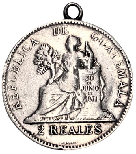 GÜMÜŞ 2 REALES REPUBLICA DE GUATEMALA 30 DE JUNIO DE 1871 DOS REALES LAGRANGE